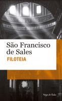 FILOTEIA - OU INTRODUÇÃO À VIDA DEVOTA - EDIÇÃO DE BOLSO