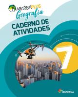 ARARIBÁ PLUS GEOGRAFIA - 7º ANO - CADERNO DE ATIVIDADES