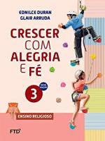 CONJUNTO CRESCER COM ALEGRIA E FÉ 3º ANO