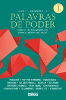 PALAVRAS DE PODER 1 - ENTREVISTAS INSTIGANTES COM GRANDES MESTRES DO BRASIL