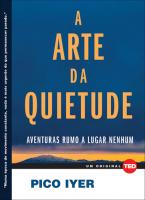 ARTE DA QUIETUDE, A  - AVENTURAS RUMO A LUGAR NENHUM