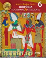HISTÓRIA SOCIEDADE & CIDADANIA - 6° ANO