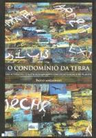 CONDOMINIO DA TERRA, O- DAS ALTERACOES CLIMATICAS A UMA NOVA CONCEPCAO JURIDICA DO PLANETA