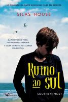 RUMO AO SUL - SOUTHERNMOST