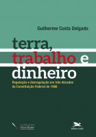 TERRA, TRABALHO E DINHEIRO