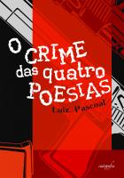 CRIME DAS QUATRO POESIAS, O