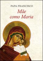 MÃE COMO MARIA