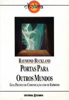 PORTAS PARA OUTROS MUNDOS - GUIA PRATICO DE...