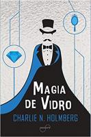 MAGIA DE VIDRO