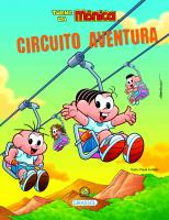 TURMA DA MÔNICA BEM-ME-QUER - CIRCUITO AVENTURA