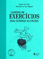 CADERNO DE EXERCÍCIOS PARA SUPERAR AS CRISES