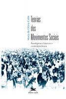 TEORIAS DOS MOVIMENTOS SOCIAIS - PARADIGMAS CLÁSSICOS E CONTEMPORÂNEOS