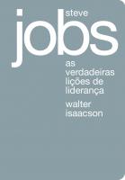 STEVE JOBS: AS VERDADEIRAS LIÇÕES DE LIDERANÇA