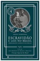 ESCRAVIDÃO E LEIS NO BRASIL