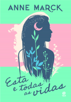 ESTA E TODAS AS VIDAS