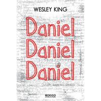 DANIEL, DANIEL, DANIEL