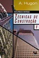 TECNICAS DE CONSTRUCAO - VOLS 1 E 2