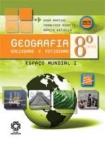 GEOGRAFIA SOCIEDADE E COTIDIANO 8º ANO