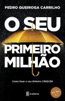O SEU PRIMEIRO MILHÃO