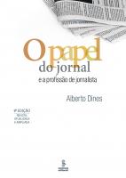 O PAPEL DO JORNAL E A PROFISSÃO DE JORNALISTA