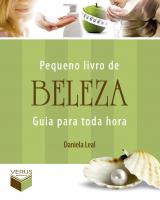 PEQUENO LIVRO DE BELEZA - GUIA PARA TODA HORA