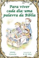 PARA VIVER CADA DIA: UMA PALAVRA DA BIBLIA