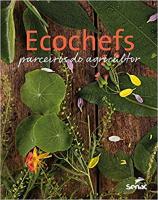 ECOCHEFS: PARCEIROS DO AGRICULTOR