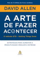 A ARTE DE FAZER ACONTECER
