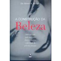 CONSTRUCAO DA BELEZA, A - 1