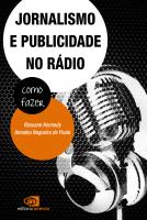 JORNALISMO E PUBLICIDADE NO RÁDIO - COMO FAZER