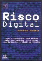 RISCO DIGITAL - COMO A TECNOLOGIA PODE AGREGAR VALOR...
