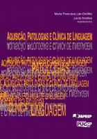 AQUISIÇÃO PATOLOGIAS E CLINICA DE LINGUAGEM