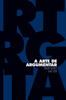 A ARTE DE ARGUMENTAR