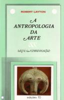 A ANTROPOLOGIA DA ARTE