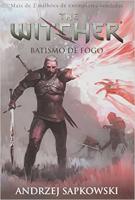 BATISMO DE FOGO - THE WITCHER - A SAGA DO BRUXO GERALT DE RÍVIA (CAPA GAME) - Vol. 5