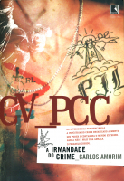 CV - PCC: A IRMANDADE DO CRIME