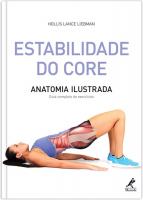 ESTABILIDADE DO CORE - ANATOMIA ILUSTRADA: GUIA COMPLETO DE EXERCÍCIOS