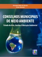 CONSELHOS MUNICIPAIS DE MEIO AMBIENTE - ESTADO DA ARTE