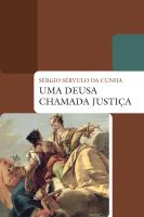UMA DEUSA CHAMADA JUSTIÇA