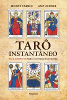 TARÔ INSTANTÂNEO - GUIA COMPLETO PARA A LEITURA DAS CARTAS