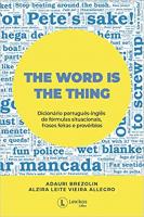THE WORD IS THE THING: DICIONÁRIO DE FÓRMULAS SITUACIONAIS