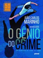 O GÊNIO DO CRIME - EDIÇÃO COMEMORATIVA DE 50 ANOS: UMA AVENTURA DA TURMA DO GORDO
