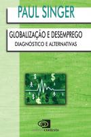 GLOBALIZAÇÃO E DESEMPREGO - DIAGNÓSTICO E ALTERNATIVAS