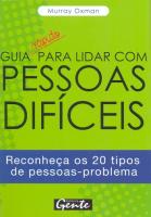 GUIA RAPIDO PARA LIDAR COM PESSOAS DIFICEIS
