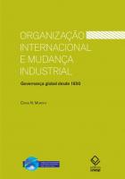 ORGANIZAÇÃO INTERNACIONAL E MUDANÇA INDUSTRIAL
