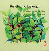 BARULHO NO LARANJAL