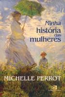 MINHA HISTÓRIA DAS MULHERES