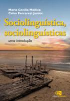 SOCIOLINGUÍSTA, SOCIOLINGUÍSTICAS - UMA INTRODUÇÃO