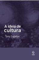 A IDEIA DE CULTURA
