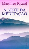 A ARTE DA MEDITAÇÃO - Vol. 1325